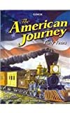 The American Journey: Early Years (0078953626) by Appleby, Joyce Oldham