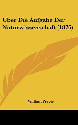 Uber Die Aufgabe Der Naturwissenschaft (1876)