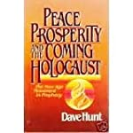 Peace, Prosperity and the Coming Holo...