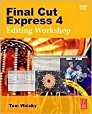 img - for Final Cut Express 4 Editing Workshop Publisher: Focal Press; Pap/Dvdr edition book / textbook / text book