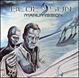 Manumission by Blue Sun (2007-08-07)