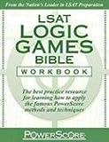 The PowerScore LSAT Logic Games Bible Workbook