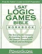 The PowerScore LSAT Logic Games Bible Workbook (Powerscore Test Preparation)