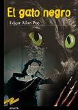 El gato negro / The Black Cat (Tus Libros Seleccion/ Your Books Selection) (Spanish Edition)