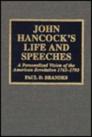 John Hancock's Life and Speeches