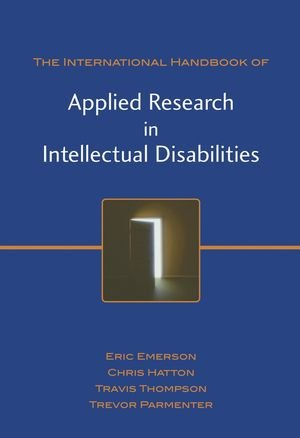International Handbook of Applied Research in Intellectual Disabilities