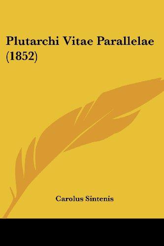 Plutarchi Vitae Parallelae (1852)