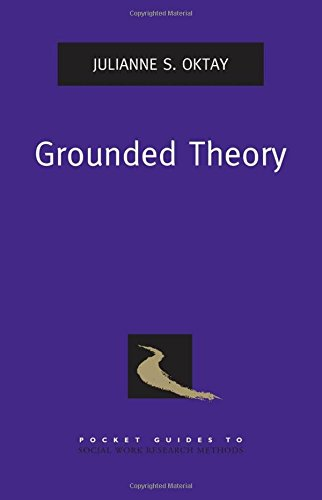 Grounded Theory (Pocket Guides to Social Work Research Methods)