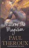 Millroy the Magician (0140159770) by Paul Theroux
