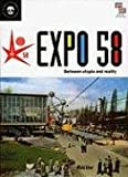 echange, troc Gonzague Pluvinge - Expo 58: Between Utopia and Reality