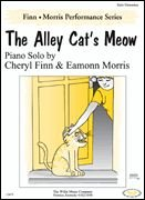 The Alley Cat's Meow Cheryl Finn & Eamonn Morris Early Elementary Level