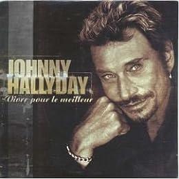 Johnny Hallyday - Vivre Pour le meilleur - cds - - 731456208022