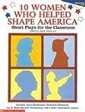 10 Women Who Helped Shape America (Grades 4-8)