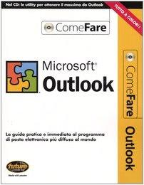 microsoft-outlook-la-guida-pratica-e-immediata-al-programma-di-posta-elettronica-piu-diffuso-al-mond