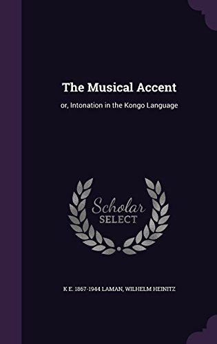 The Musical Accent: or, Intonation in the Kongo Language