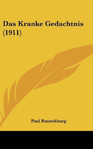 Das Kranke Gedachtnis (1911)