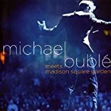 Meets Madison Square Garden Michael Buble