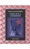 Exercises in Critical Thinking: Issues in U.S. Government
