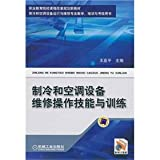img - for refrigeration and air conditioning equipment repair skills and training book / textbook / text book