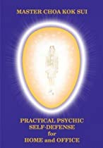 Practical Psychic Self Defense for Home & Office (Latest Edition) (Pranic Healing)