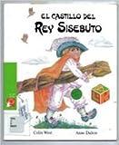 El Castillo del Rey Sisebuto (Primeros Lectores) (Spanish Edition)