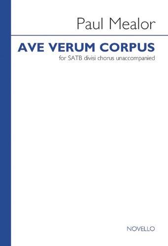 Paul Mealor: Ave Verum Corpus