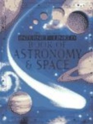 The Usborne Internet-Linked Book of Astronomy and Space