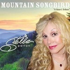 Stella Parton: Mountain Songbird