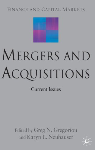 Mergers and Acquisitions: Current Issues (Finance and Capital Markets)