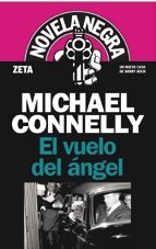 Vuelo del angel, El (Spanish Edition)