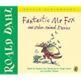 Fantastic Mr Fox and Other Animal Storiesby Roald Dahl