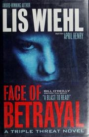 Face Of Betrayal - A Triple Threat Novel