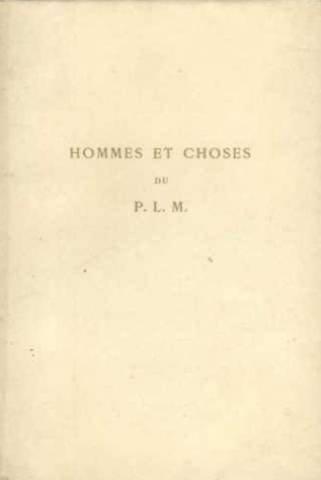 hommes et choses du P. L. M.