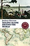 Sailing Alone around the World (Stanfords Travel Classics)