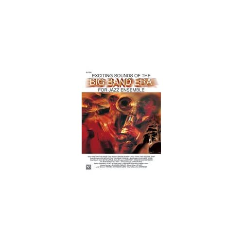 Alfred 00 TBB0032 Exciting Sounds of the Big Band Era
