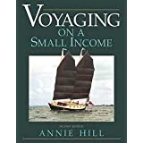 "Voyaging on a Small Incomevon ""Ann Hill"""