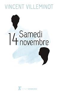 Samedi 14 Novembre par Villeminot