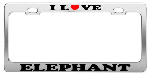 I LOVE ELEPHANT License Plate Frame Car Truck