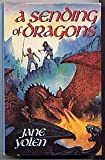 SENDING OF DRAGONS (Pit Dragon Chronicles) (0440502292) by Yolen, Jane