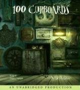 100 Cupboards (The 100 Cupboards)