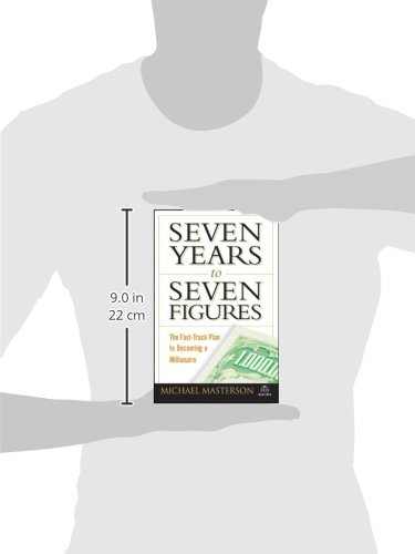 Seven Years to Seven Figures: The Fast-Track Plan to Becoming a Millionaire (Agora)