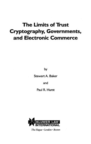 The Limits of Trust: Cryptography, Governments, and Electronic Commerce