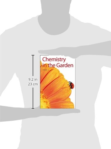 Chemistry in the Garden: RSC (Issues in Environmental Scienc)