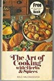 img - for The Art of Cooking with Herbs and Spices: A Handbook of Flavors and Savors book / textbook / text book