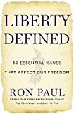 Liberty Defined: 50 Essential Issues That Affect Our Freedom [Hardcover]