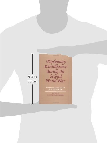 Diplomacy and Intelligence During the Second World War: Essays in Honour of F. H. Hinsley