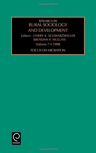 Focus on Migration (Research in Rural Sociology and Development, Volume7, 1998)