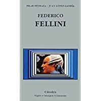 Federico Fellini (Signo E Imagen - Signo E Imagen. Cineastas)