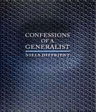Confessions of a generalist