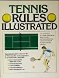 Tennis rules illustrated (0346125251) by Sullivan, George